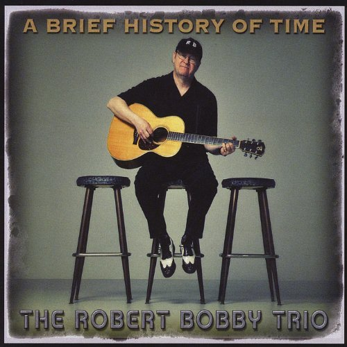 Robert Trio Bobby Brief History Of Time