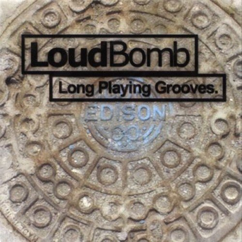 Loudbomb Long Playing Grooves Import Gbr
