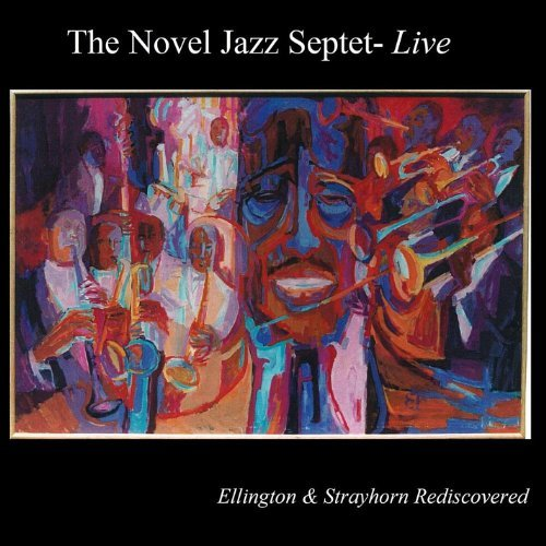 Novel Jazz Septet Ellington & Strayhorn Rediscov