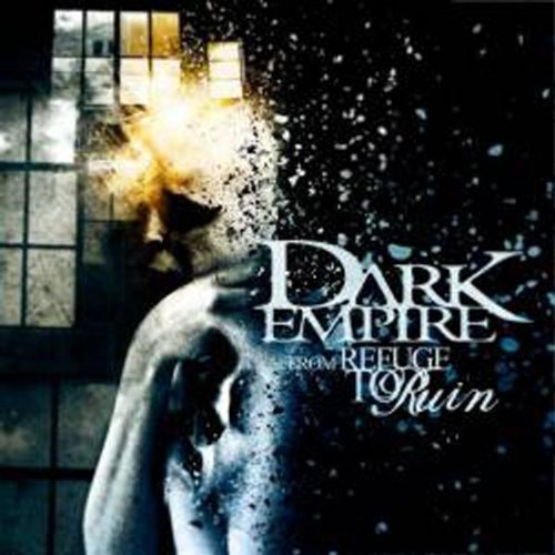 Dark Empire From Refuge To Ruin