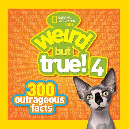 National Geographic Kids Weird But True! 4 300 Outrageous Facts