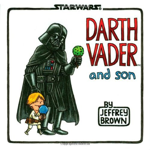 Jeffrey Brown Darth Vader And Son