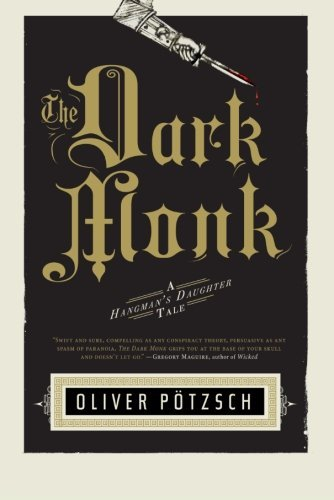 Oliver Potzsch The Dark Monk