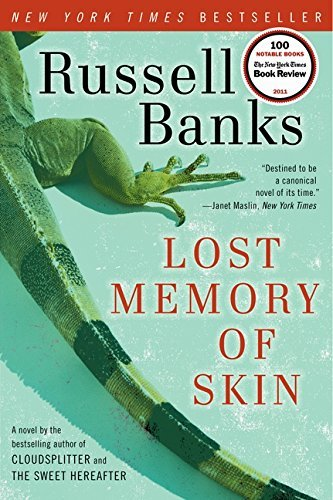 Russell Banks Lost Memory Of Skin