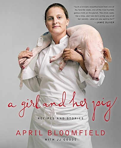 April Bloomfield A Girl And Her Pig