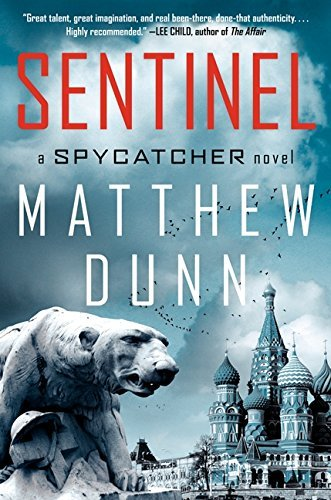 Matthew Dunn Sentinel A Spycatcher Novel New