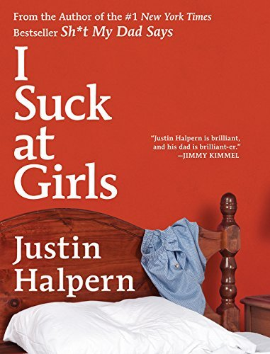 Halpern Justin I Suck At Girls