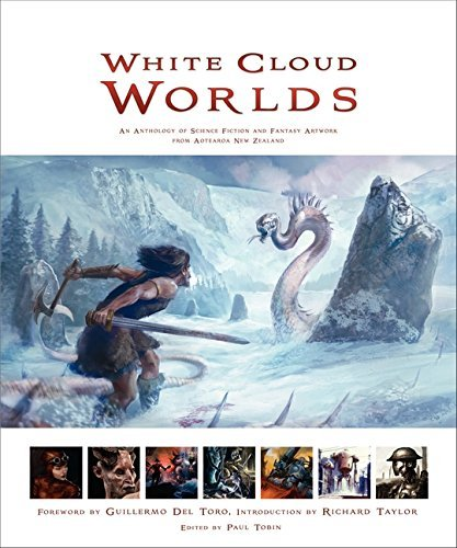 Paul Tobin White Cloud Worlds An Anthology Of Science Fiction And Fantasy Artwo