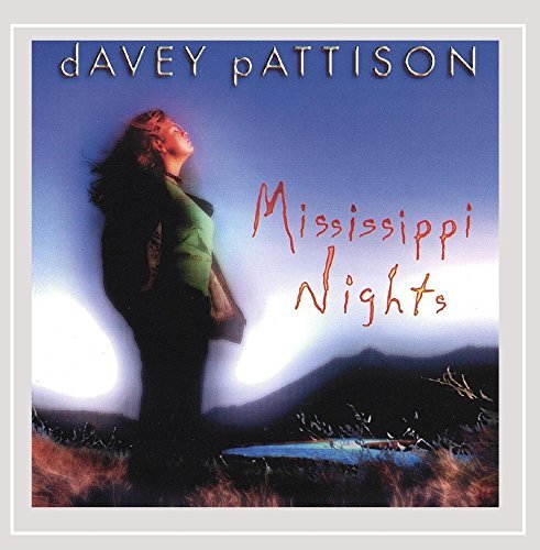 Davey Pattison Mississippi Nights