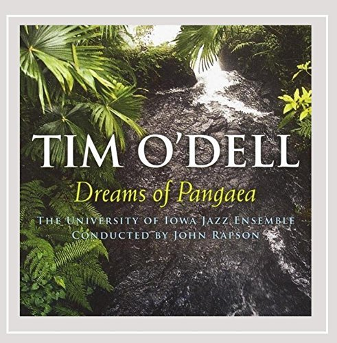 Tim & University Of Iow O'dell Dreams Of Pangaea