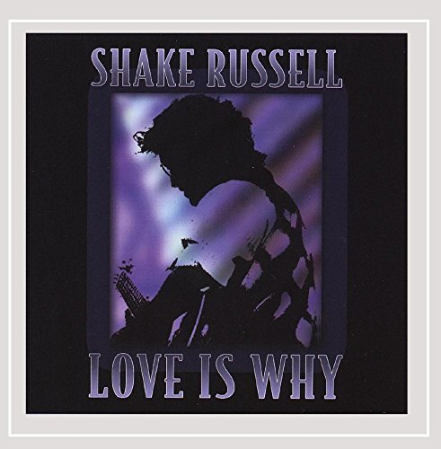 Russell Shake Love Is Why