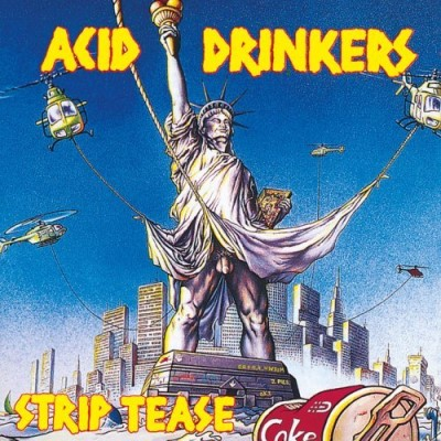 Acid Drinkers Strip Tease