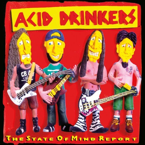 Acid Drinkers State Of Mind Report