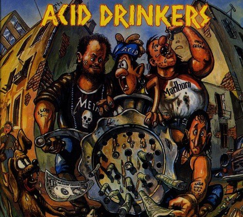 Acid Drinkers Dirty Money Dirty Tricks