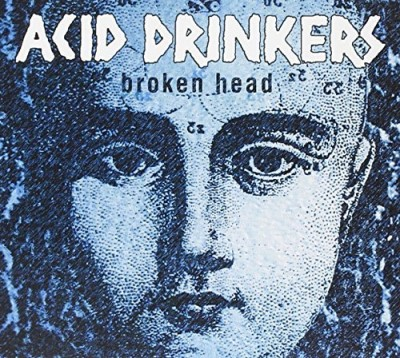 Acid Drinkers Broken Head 2 CD