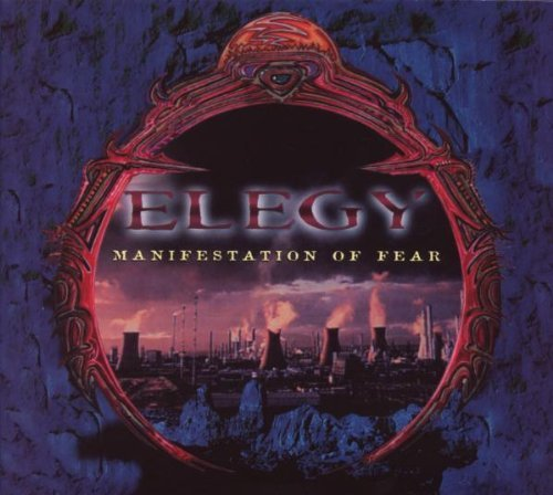 Elegy Manifestation Of Fear