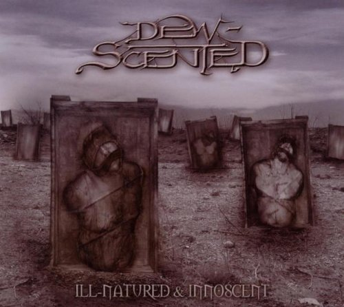 Dew Scented Ill Natured Innoscent