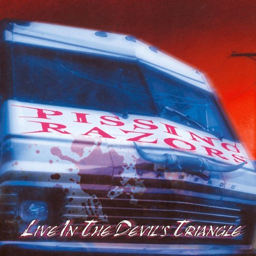 Pissing Razors Live In The Devils Triangle 2 CD