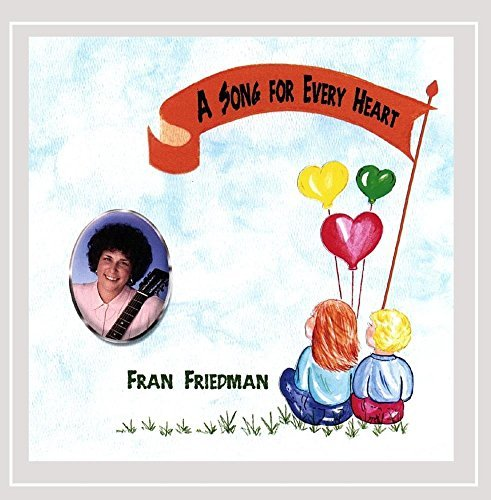 Fran Friedman Song For Every Heart