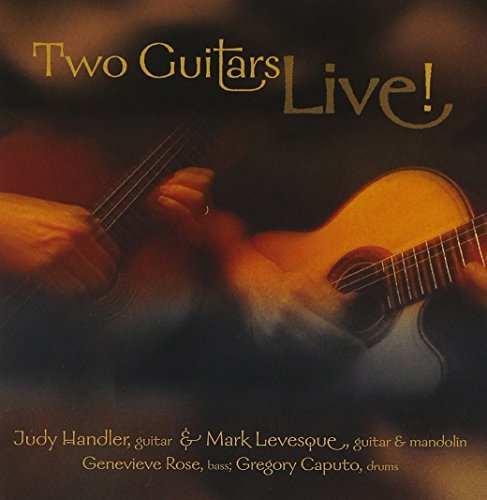 Handler & Levesque Two Guitars Live!