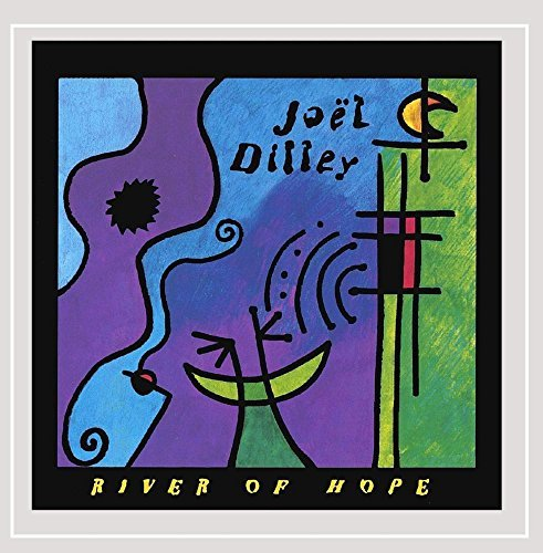 Joel Dilley River Of Hope