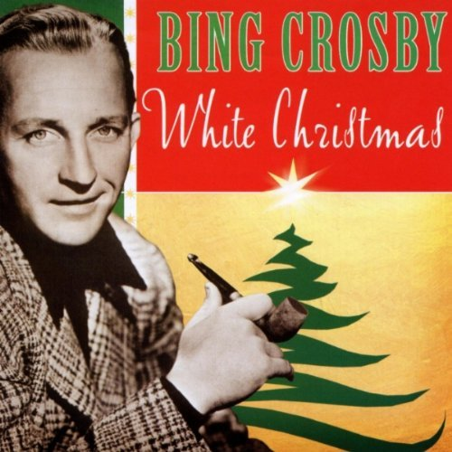 Bing Crosby Bing Crosby White Christmas