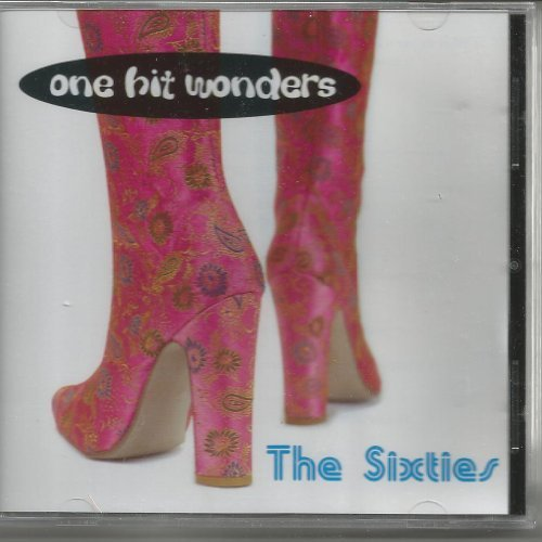 One Hit Wonders The Sixties One Hit Wonders The Sixties Import Aus