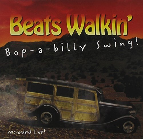 Beats Walkin' Bop A Billy Swing!