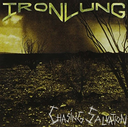 Ironlung Chasing Salvation