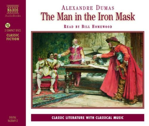 Alexander Dumas Man In The Iron Mask Nar By Bill Homewood