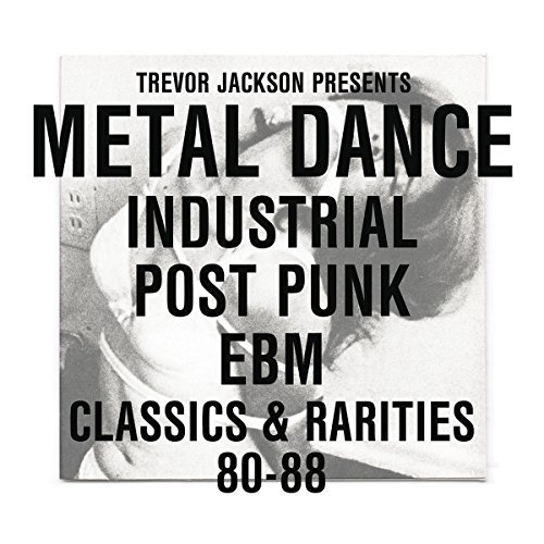 Trevor Jackson Presents Metal Dance Industrial Post P 2 CD