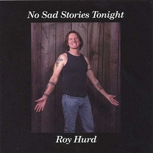 Roy Hurd No Sad Stories Tonight