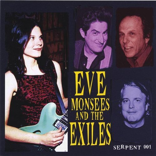 Eve & The Exiles Monsees Eve Monsees & The Exiles