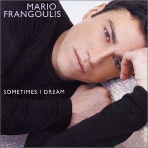 Mario Frangoulis Sometimes I Dream (internation Import Eu