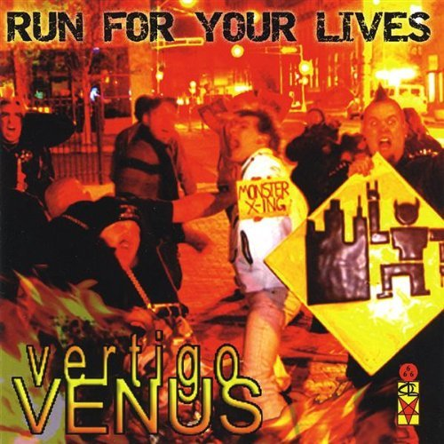 Vertigo Venus Run For Your Lives