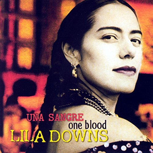 Lila Downs One Blood (una Sangre) Import Eu