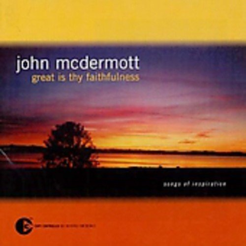 John Mcdermott Great Is Thy Faithfulness Import Can