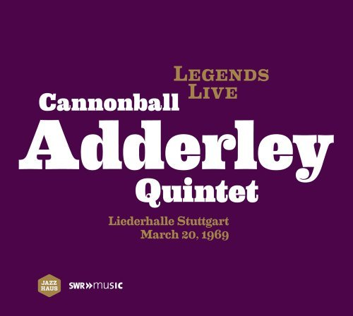 Cannonball Quintet Adderley Legends Live Cannonball Adder