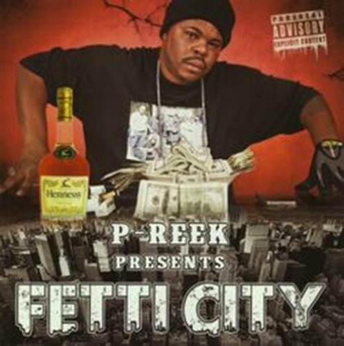 P Reek Fetti City Explicit Version