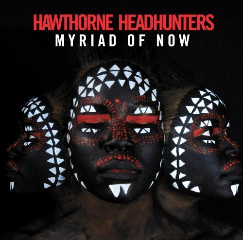 Hawthorne Headhunters Myriad Of Now