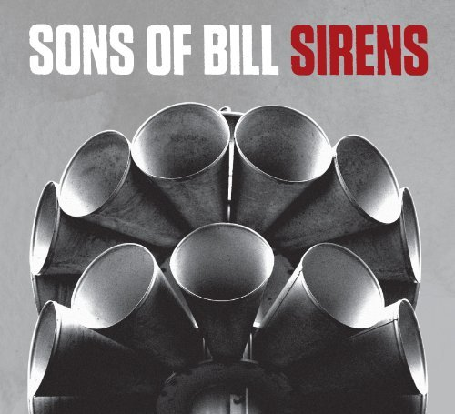 Sons Of Bill Sirens Digipak