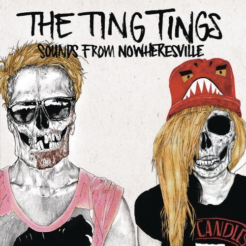 Ting Tings Sounds From Nowheresville