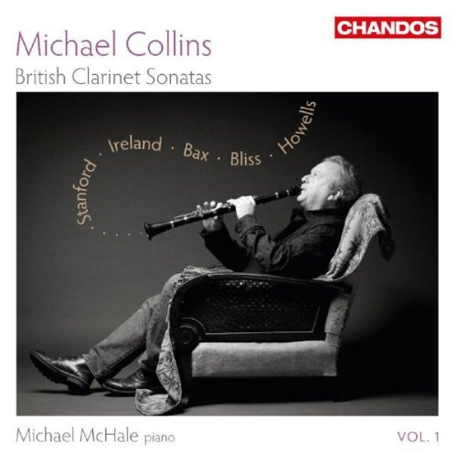 Michael Collins British Clarinet Sonatas Vol. 1 Collins Mchale