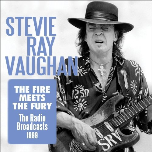 Stevie Ray Vaughan Firemeets The Fury