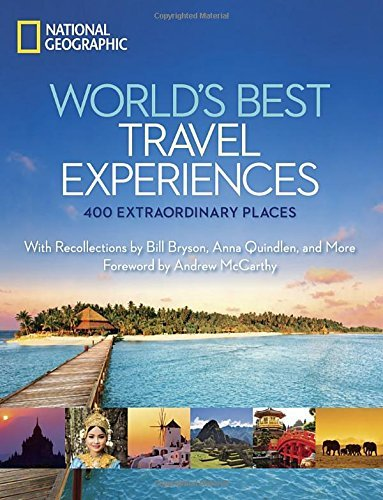 Andrew Mccarthy World's Best Travel Experiences 400 Extraordinary Places
