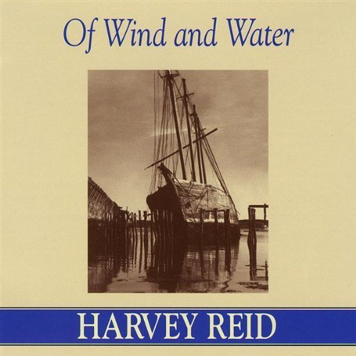 Harvey Reid Of Wind & Water