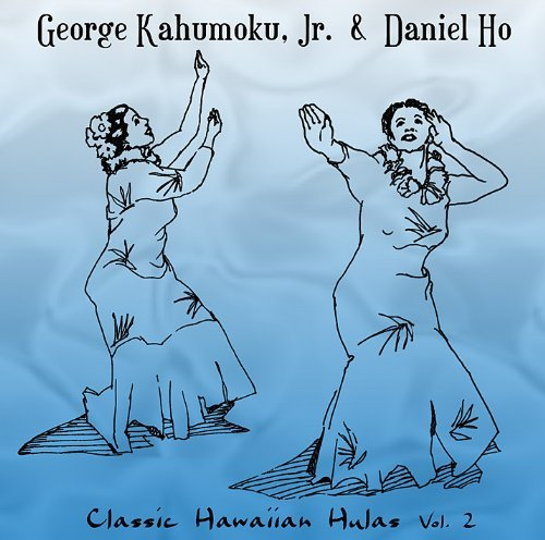 George Kahumoku Jr. Vol. 2 Classic Hawaiian Hula