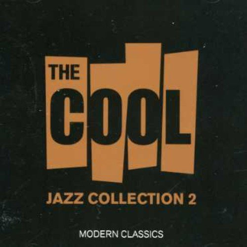 Cool Jazz Collection Vol. 2 Cool Jazz Collection Import Can