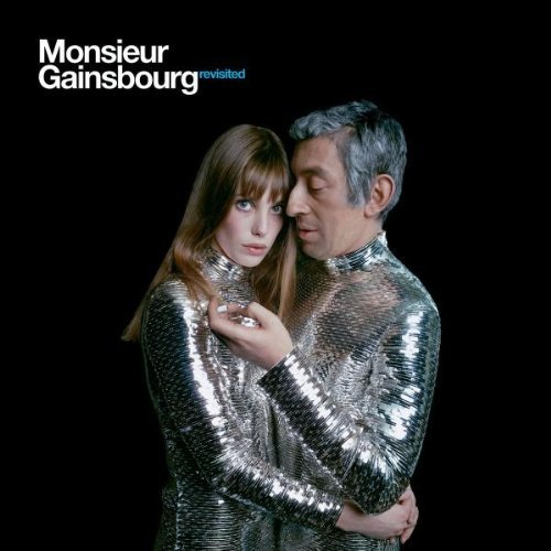 Monsieur Gainsbourg Revisited Monsieur Gainsbourg Revisited Import Eu
