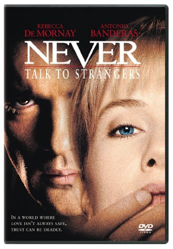 Never Talk To Strangers De Mornay Banderas Clr Cc Ws R